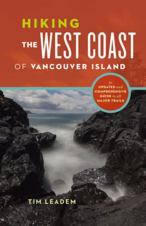 Tim Leadem Hiking the West Coast of Vancouver Island Guide Book Cover